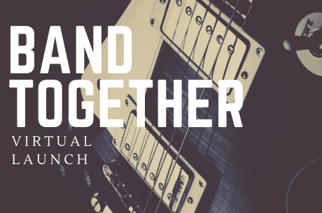 Band Together Virtual Premiere on April 9